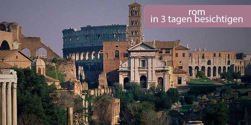 rom-in-3-tagen-besichtigen